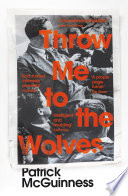 Throw Me to the Wolves Book