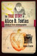 The True Story of Alice B  Toklas