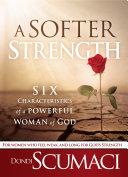 A Softer Strength