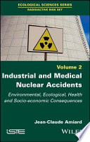 Industrial and Medical Nuclear Accidents