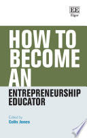 How to Become an Entrepreneurship Educator