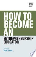 How to Become an Entrepreneurship Educator Book