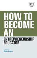 How to Become an Entrepreneurship Educator