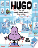 Read Online Hugo and the Really, Really, Really Long String For Free
