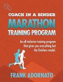 Coach in a Binder   Marathon Training Program Second Edition