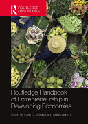 Routledge Handbook of Entrepreneurship in Developing Economies