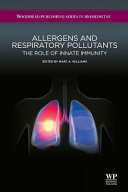 Allergens and Respiratory Pollutants  The Role of Innate Immunity