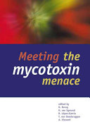 Meeting the mycotoxin menace