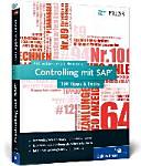 Controlling mit SAP - 100 Tipps & Tricks