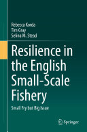 Resilience in the English Small Scale Fishery