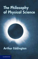The Philosophy of Physical Science
