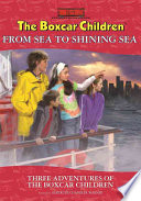 The Boxcar Children From Sea to Shining Sea Special