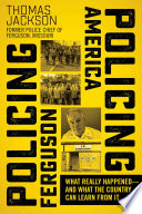 Policing Ferguson Policing America Book PDF