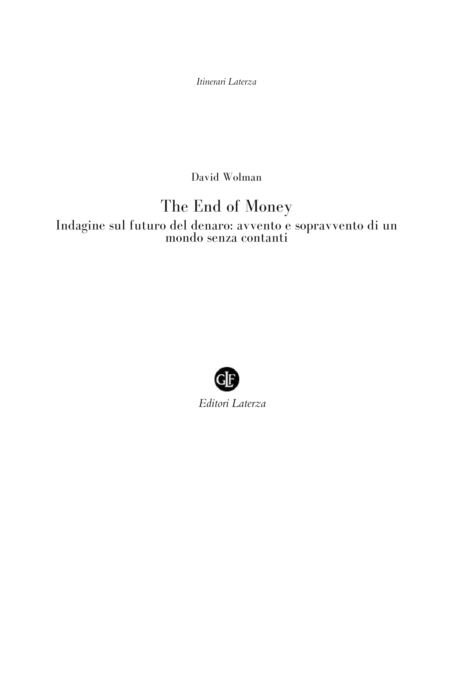 The End of Money