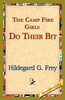 The Camp Fire Girls Do Their Bit Pdf/ePub eBook