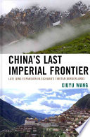China S Last Imperial Frontier