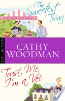 The Talyton St George Bundle Trust Me I M A Vet The Sweetest Thing Book