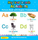 My First French Alphabets Picture Book with English Translations