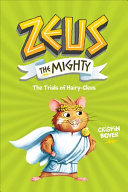 Zeus the Mighty  the Trials of Hairy Clees  Book 3