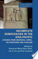 Incomplete Democracies in the Asia Pacific