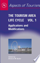 """""""The Tourism Area Life Cycle"""" by Richard Butler"""