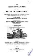The Revised Statutes of the State of New-York
