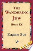 The Wandering Jew  Book IX