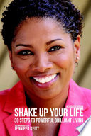 Shake Up Your Life  30 Steps to Powerful Brilliant Living Book