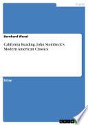 California Reading  John Steinbeck s Modern American Classics
