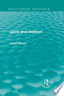 Love and Instinct  Routledge Revivals