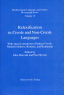 Relexification in Creole and Non Creole Languages