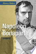 Napoleon Bonaparte  Emperor
