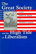 The Great Society and the High Tide of Liberalism - Página 139