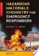 Hazardous Materials Chemistry for Emergency Responders  Third Edition