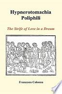 Hypnerotomachia Poliphili: The Strife of Love in a Dream (Hardback)