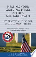 Healing Your Grieving Heart After a Military Death Book