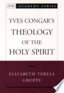 Read Online Yves Congar's Theology of the Holy Spirit For Free