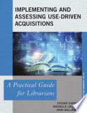 Implementing and Assessing Use Driven Acquisitions Book