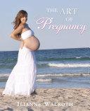 The Art of Pregnancy