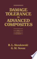 Damage Tolerance in Advanced Composites Book