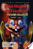 Bunny Call Five Nights At Freddy S Fazbear Frights 5