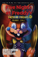 Pdf Bunny Call (Five Nights at Freddy's: Fazbear Frights #5) Telecharger