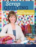 Scrap Quilting with Alex Anderson [Pdf/ePub] eBook