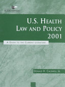 U.S. Health Law and Policy 2001
