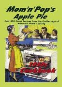 Mom 'N' Pop's Apple Pie 1950s Cookbook