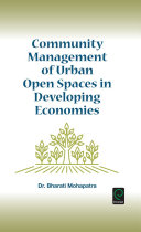 Community Management of Urban Open Spaces in Developing Economies