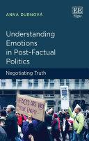 Understanding Emotions in Post-Factual Politics