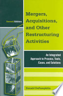 """""""Mergers, Acquisitions, and Other Restructuring Activities: An Integrated Approach to Process, Tools, Cases, and Solutions"""" by Donald M. DePamphilis"""