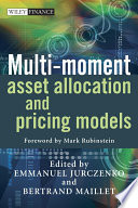 Multi moment Asset Allocation and Pricing Models