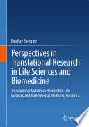 Perspectives in Translational Research in Life Sciences and Biomedicine